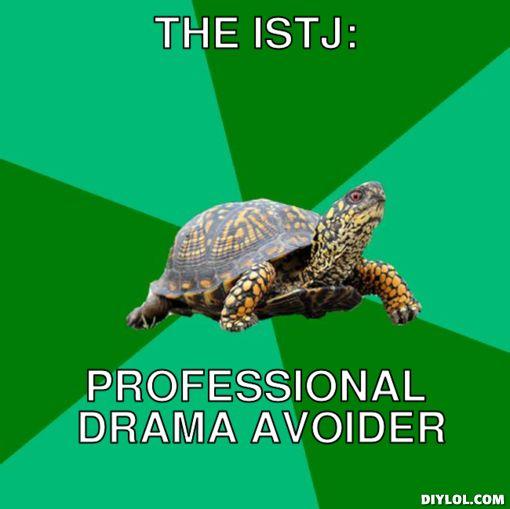 ISTJ avoid drama