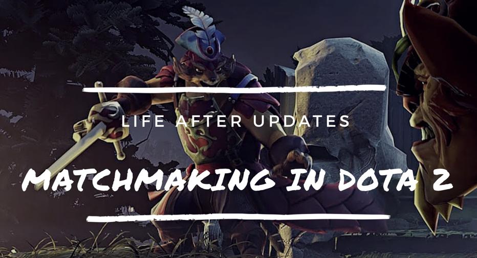 Dota 2 matchmaking blog